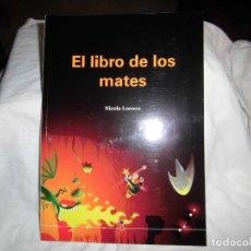 Coleccionismo deportivo: EL LIBRO DE LOS MATES.NICOLA LOCOCO.EDITA EL PEON ESPIA VALENCIA 2013. Lote 95769387