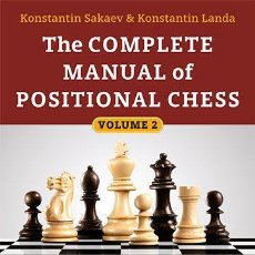 Coleccionismo deportivo: AJEDREZ. THE COMPLETE MANUAL OF POSITIONAL CHESS 2. THE RUSSIAN CHESS SCHOOL 2.0 – MIDDLEGAME STRUCT. Lote 95802159