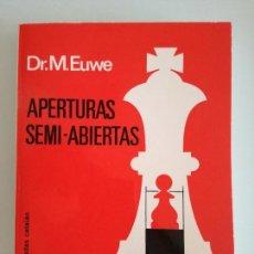 Coleccionismo deportivo: APERTURAS SEMI-ABIERTAS POR DR.M.EUWE - EDICIONES LIMITADAS CATALAN 1974 - LIBRO DE AJEDREZ - NUEVO. Lote 184681903