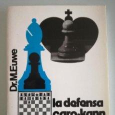 Coleccionismo deportivo: AJEDREZ - LA DEFENSA CARO-KANN DE MAX EUWE - EDICIONES LIMITADAS CATALAN 1974 - LIBRO NUEVO. Lote 96529639
