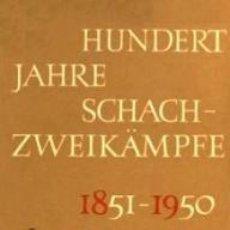 Coleccionismo deportivo: AJEDREZ HUNDERT JAHRE SCHACHZWEIKÄMPFE 1851 - 1950; KUIPER, 1967 -100 AÑOS DE MATCHES ; CAPABLANCA, . Lote 96994871