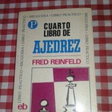 Coleccionismo deportivo: CUARTO LIBRO DE AJEDREZ - FRED REINFELD BRUGUERA. Lote 97034672