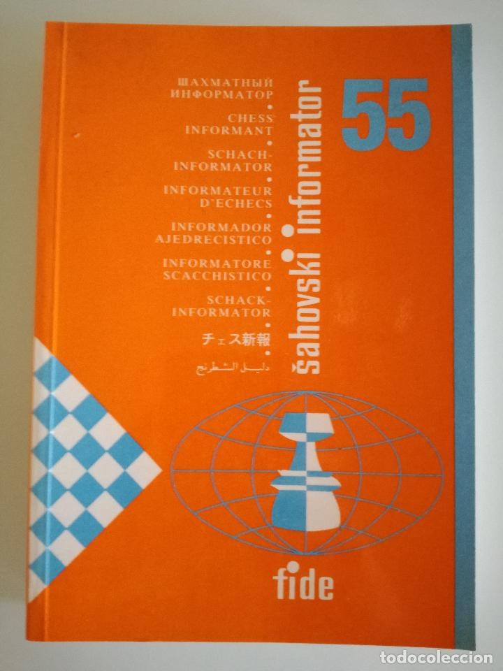 AJEDREZ. INFORMADOR AJEDRECÍSTICO - SAHOVSKI INFORMATOR 55 VI-IX 1992 FIDE CON TODAS LAS PARTIDAS (Coleccionismo Deportivo - Libros de Ajedrez)