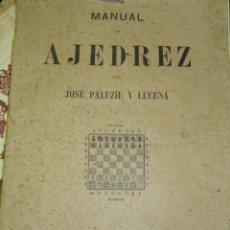 Coleccionismo deportivo: MANUAL DE AJEDREZ. JOSE PALAZUE Y LUCENA PRELIMINARES. Lote 97642715