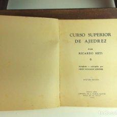 Coleccionismo deportivo: CURSO SUPERIOR DE AJEDREZ. RICARDO RETI. LIBRERÍA A. GARCIA SANTOS. 1930.. Lote 97753899