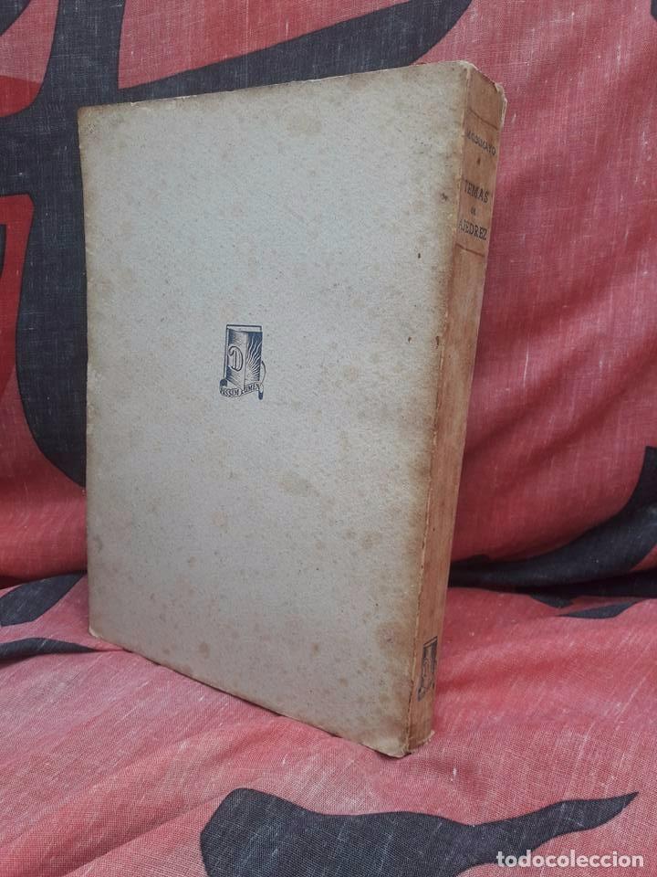 Coleccionismo deportivo: LIBRO UNICO PARA COLECCIONISTAS, FIRMADO Y DEDICADO POR MANUEL GOLMAYO-TEMAS DE AJEDREZ-1947 - Foto 5 - 97835411