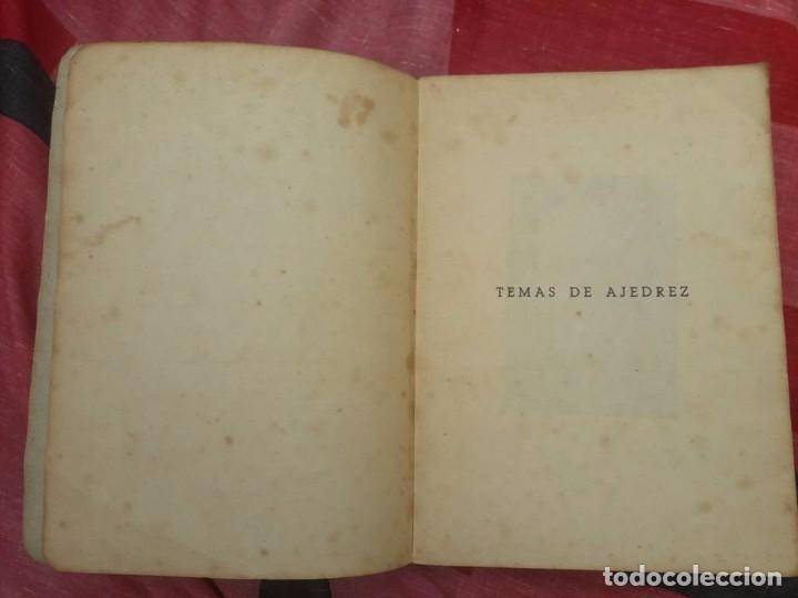 Coleccionismo deportivo: LIBRO UNICO PARA COLECCIONISTAS, FIRMADO Y DEDICADO POR MANUEL GOLMAYO-TEMAS DE AJEDREZ-1947 - Foto 11 - 97835411