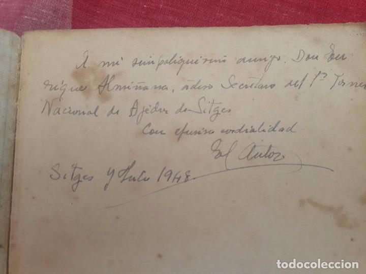 Coleccionismo deportivo: LIBRO UNICO PARA COLECCIONISTAS, FIRMADO Y DEDICADO POR MANUEL GOLMAYO-TEMAS DE AJEDREZ-1947 - Foto 13 - 97835411