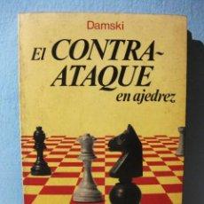 Coleccionismo deportivo: EL CONTRAATAQUE (DAMSKI) CONTRA ATAQUE EN COLECCIÓN ESCAQUES 72. LIBRO AJEDREZ, LLIBRE ESCACS. Lote 98613963