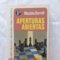 Coleccionismo deportivo: APERTURAS ABIERTAS, DE MÁXIMO BORRELL. Lote 98790659