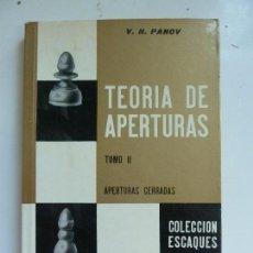 Coleccionismo deportivo: TEORÍA DE APERTURAS. PANOV. TOMO II. APERTURAS CERRADAS. PANOV. Lote 98845411