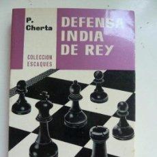 Coleccionismo deportivo: DEFENSA INDIA DE REY. CHERTA. Lote 98846903