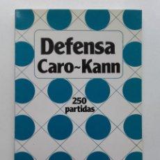 Coleccionismo deportivo: DEFENSA CARO-KANN - COLECCION ENROQUE - AJEDREZ - 250 PARTIDAS - 1990, EDICIONES ESEUVE. Lote 99760099