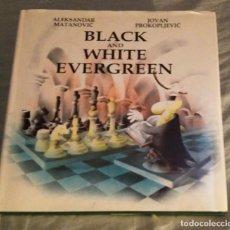 Coleccionismo deportivo: AJEDREZ BLACK AND WHITE EVERGREEN; MATANOVIC, ALEKSANDER & PROKOPLJEVIC, JOVAN, INFORMATOR 2001. Lote 99878959