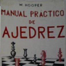 Coleccionismo deportivo: AJEDREZ. MANUAL PRACTICO DE AJEDREZ. HOOPER ( GENERAL MOLA ). Lote 99881035