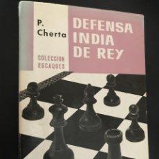 Coleccionismo deportivo: DEFENSA INDIA DE REY. P. CIERTA. ESCAQUES. Lote 99943263