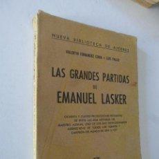 Coleccionismo deportivo: LAS GRANDES PARTIDAS DE EMANUEL LASKER. NUEVA BIBLIOTECA DE AJEDREZ. ED. SOPENA, 1958. 1ª ED. AR-. Lote 103398787