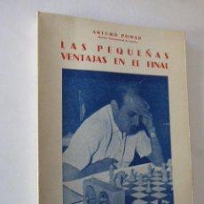 Coleccionismo deportivo: LAS PEQUEÑAS VENTAJAS EN EL FINAL. ARTURO POMAR. ED. RICARDO AGUILERA, 1958. 122 PP. Lote 103400603