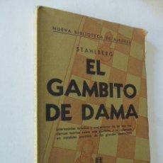Coleccionismo deportivo: EL GAMBITO DE DAMA. STAHLBERG. NUEVA BIBLIOTECA DE AJEDREZ. ED. SOPENA, 1942. 1ª ED. AR-. Lote 103401499