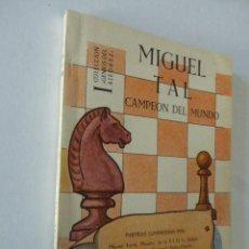 Coleccionismo deportivo: MIGUEL TAL. CAMPEON DEL MUNDO. COLECCION GENIOS DEL AJEDREZ. ED. LIMITADAS CATALAN. TORTOSA, 1960. Lote 103437419