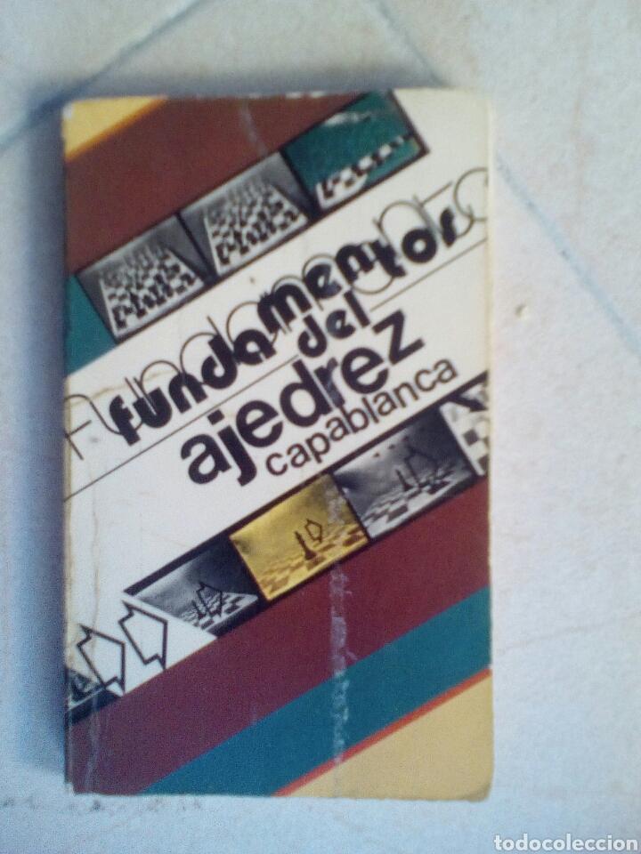 FUNDAMENTOS DEL AJEDREZ. CAPABLANCA (Coleccionismo Deportivo - Libros de Ajedrez)