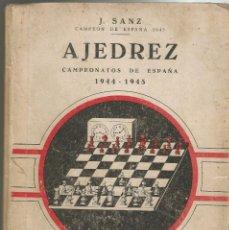 Coleccionismo deportivo: CAMPEONATOS DE ESPAÑA DE AJEDREZ 1944-1945, POR JOSÉ SANZ (CAMPEÓN DE 1943-1944).. Lote 104952183
