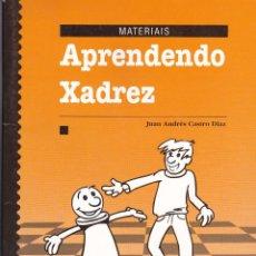 Coleccionismo deportivo: APRENDENDO XADREZ. JUAN RAMON CASTRO DIAS. XERAIS, 1996 (GALLEGO). Lote 104962231