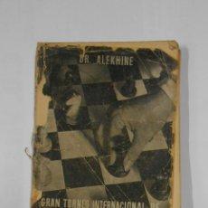 Coleccionismo deportivo: GRAN TORNEO INTERNACIONAL DE AJEDREZ MADRID-OCTUBRE 1943. AFRODISIO AGUADO 1944 DR. ALEKHINE TDK325. Lote 105935999