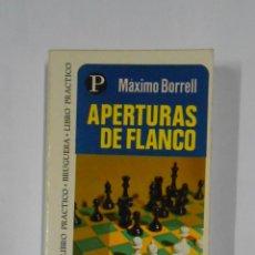 Coleccionismo deportivo: APERTURAS DE FLANCO. - BORRELL, MÁXIMO. BRUGUERA LIBRO PRACTICO Nº 95. TDK19. Lote 105936103