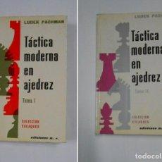 Coleccionismo deportivo: TACTICA MODERNA EN AJEDREZ. LUDEK PACHMAN. TOMO I Y TOMO II. COLECCION ESCAQUES. TDKLT. Lote 105968719