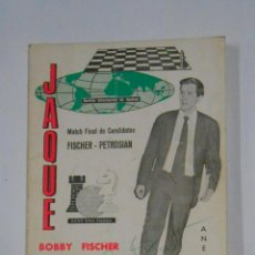 Coleccionismo deportivo: JAQUE. ANEXO I. BOBBY FISCHER SUBCAMPEON DEL MUNDO POR AHORA. MATCH FINAL FISCHER-PETROSIAN. TDK328. Lote 105971071