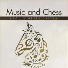 Coleccionismo deportivo: AJEDREZ. MUSIC AND CHESS. APOLLO MEETS CAISSA - ACHILLEAS ZOGRAPHOS. Lote 106567875