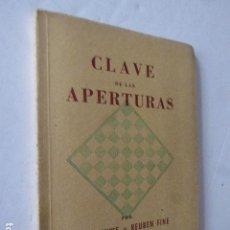 Coleccionismo deportivo: CLAVE DE LAS APERTURAS. MAX EUWE Y REUBEN FINE. ED. GRABO, 1941. 47 PP. Lote 107877023