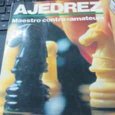 Colecionismo desportivo: AJEDREZ MAESTRO CONTRA AMATEUR MAX EUWE & WALTER MEIDEN EDIT HISPANO EUROPEA AÑO 1989. Lote 107979299
