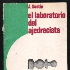 Coleccionismo deportivo: EL LABORATORIO DEL AJEDRECISTA. COLECCIÓN ESCAQUES 49.- SUETIN, A. - A-AJD-501.. Lote 108008159