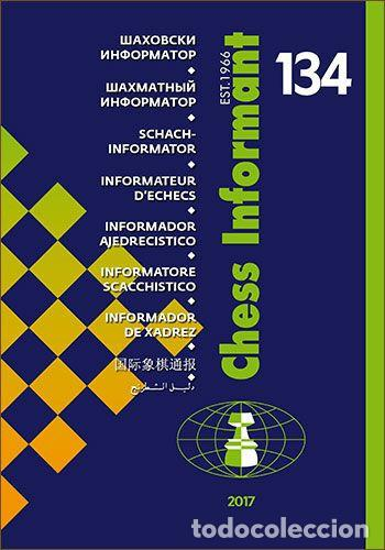 AJEDREZ. CHESS INFORMANT 134 - THE CHESS INFORMANT TEAM (Coleccionismo Deportivo - Libros de Ajedrez)