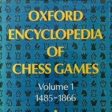 Coleccionismo deportivo: AJEDREZ OXFORD ENCYCLOPEDIA OF CHESS GAMES VOLUME 1, LEVY & O'CONNELL. Lote 109170819