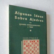 Coleccionismo deportivo: ALGUNAS IDEAS SOBRE AJEDREZ. EUGENIO ZNOSKO-BOROVSKY Y EZZE. LA DEFENSA ALEKHINE - UNA PIEZA INDE-. Lote 109364363