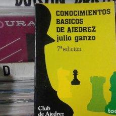 Coleccionismo deportivo: CONOCIMIENTOS BASICOS DE AJEDREZ,JULIO GANZO. Lote 110471927