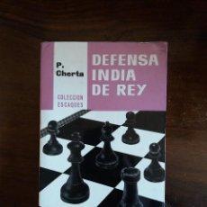 Coleccionismo deportivo: DEFENSA INDIA DEL REY - P. CHERTA. Lote 110483363