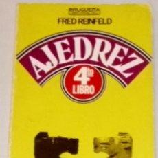Coleccionismo deportivo: 4º LIBRO DE AJEDREZ; FRED REINFELD - BRUGUERA 1980. Lote 110737835