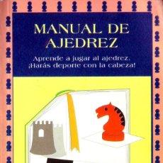 Coleccionismo deportivo: MANUAL DE AJEDREZ. APRENDE A JUGAR AL AJEDREZ. ¡HARÁS DEPORTE CON LA CABEZA!. Lote 111043195
