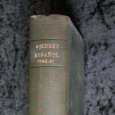 Coleccionismo deportivo: AJEDREZ ESPAÑOL - 1946 - 1947 - 24 NÚMEROS - OPORTUNIDAD UNICA - RARO -. Lote 111331347