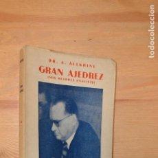 Coleccionismo deportivo: GRAN AJEDREZ / MIS MEJORES ANALISIS / DR. A. ALEKHINE. Lote 111740815