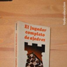 Coleccionismo deportivo: EL JUGADOR COMPLETO DE AJEDREZ FRED REINFELD 1ª EDICION 1975. Lote 111741171