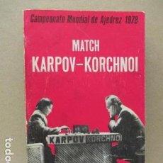 Coleccionismo deportivo - Match Karpov-Korchnoi. Campeonato mundial de ajedrez de 1978 - dedicado a Luis Dupré por Román Toran - 124263275