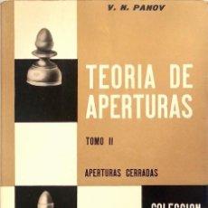 Coleccionismo deportivo: AJEDREZ / TEORÍA DE APERTURAS. TOMO 2: APERTURAS CERRADAS - VASILI N. PANOV. Lote 112129571