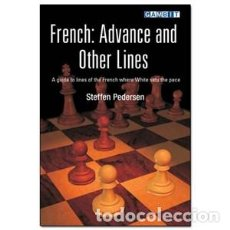Coleccionismo deportivo: AJEDREZ. CHESS. FRENCH. ADVANCE AND OTHER LINES - STEFFEN PEDERSEN DESCATALOGADO!!!. Lote 112299931