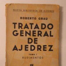 Coleccionismo deportivo: TRATADO GENERAL DE AJEDREZ. I. RUDIMENTOS ROBERTO GRAU SOPENA. Lote 112507951