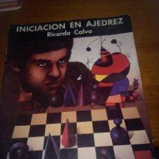Coleccionismo deportivo: INICIACION EN AJEDREZ. RICARDO CALVO. B12R. Lote 112765363